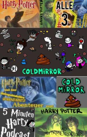 Horspiele Von Coldmirror Harry Potter Und Schon Wieder Irgendwas Part 1 Wattpad