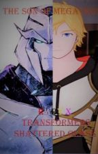 The Son of Megatron, RWBY X Transformers Shattered Glass by ScortchMark01