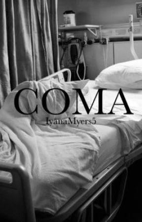 Coma by iyanamyers5