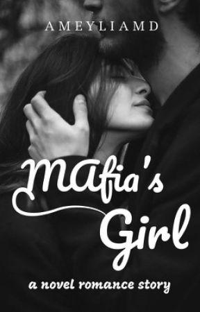 Mafia's Girl by ameyliamd