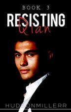 RESISTING QIAN [BOYXBOY] by hudsonmillerr