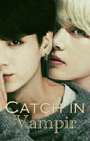 Catch in Vampire |Taekook by Larian59