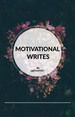 MOTIVATIONAL WRITES by hirayywrites_
