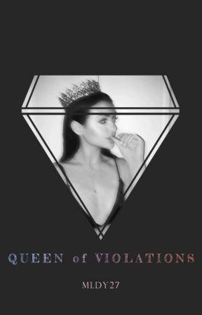 Queen Of Violations by LiezelDelaYsla