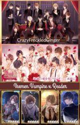 Owner Of My Heart   Ikemen Vampire x Reader by CrazyFreckledGinger