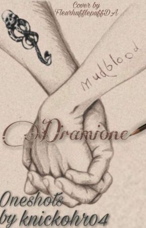 Dramione Oneshots by KNICKOHR04
