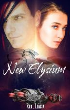 New Elysium: Breakout (Book 1) by New_Elysium