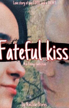 საბედისწერო კოცნა💗/Fateful kiss💗 by NiniStarStories