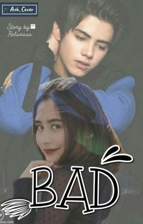 6]. BAD 🔞 {Ali Dan Prilly} by Relaxaaa_id