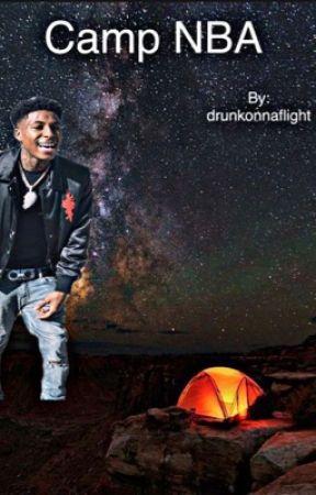 Camp NBA  (nba youngboy) by drunkonnaflight