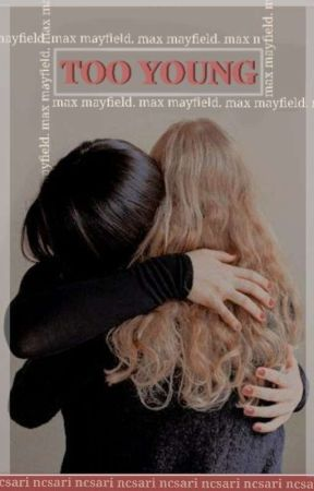 𝐓𝐎𝐎 𝐘𝐎𝐔𝐍𝐆, max mayfield by ncsari