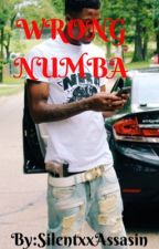 Wrong Numba [NBA YOUNGBOY] by SilentxxAssasin