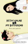 KETOS GALAK IS MY BOYFRIEND cover