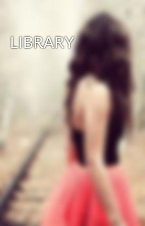 LIBRARY by SabEya