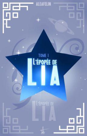 l'Épopée de Lia by Aleafelin