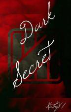 Dark Secret  by Velaz21