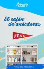 El cajón de anécdotas by Editorial_Arrowy