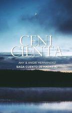 Cenicienta. (Cuento de Hadas #2) by AnyAngie_Books