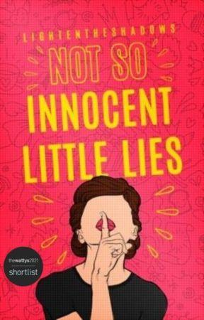 (Not So) Innocent Little Lies by LightenTheShadows