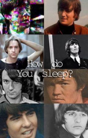 How Do You Sleep? by smileallsummerlong