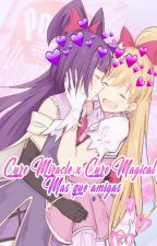 Cure Miracle x Cure Magical - Mas que amigas 💖💜 by Cure-Hagyu