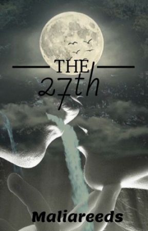 The 27th by MaliaReeds