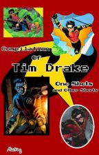 Compilation of Tim Drake One Shots and Other Shorts by Misstring