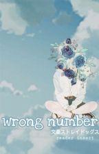 wrong number | bsd. by -mxkurah