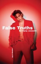 False Truths (Kai X Reader) [COMPLETED)] by virtual_assassin