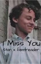 I Miss You-Stan Uris x fem!reader by isleeptoomuch11