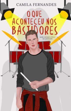 O que Aconteceu nos Bastidores by CFernandes_