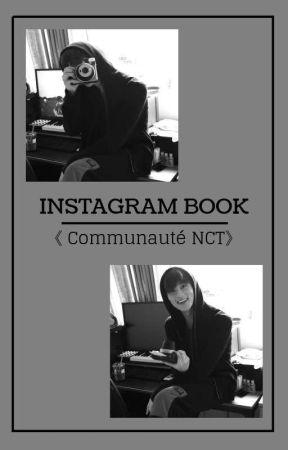 INSTAGRAM BOOK ㅡ  Communauté NCT by m_kpopfan