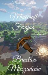 Minecraft Ferajna : Bractwo Mieszańców by Minecraftowa_Lama