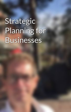 Strategic Planning for Businesses by JeffNock