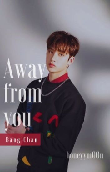 Away from you - B.C Ff