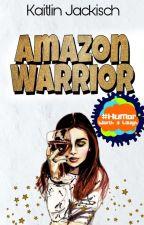 Amazon Warrior | ★★★★★ by KaitlinJackisch