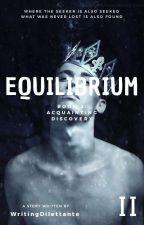 Equilibrium 2 by WritingDilettante