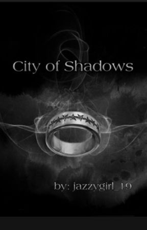 City of Shadows by jazzygirl_19