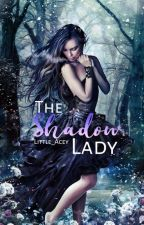 The Shadow Lady (Paradise Academy) by Little_Acey