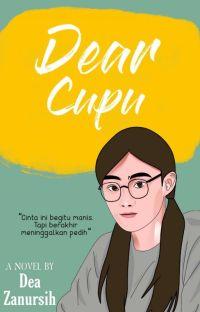 Dear Cupu [ SEGERA TERBIT ] cover