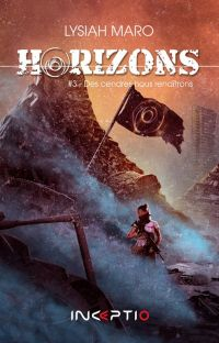 Horizons #3 - Des cendres nous renaîtrons cover