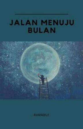 JALAN MENUJU BULAN by ramable_