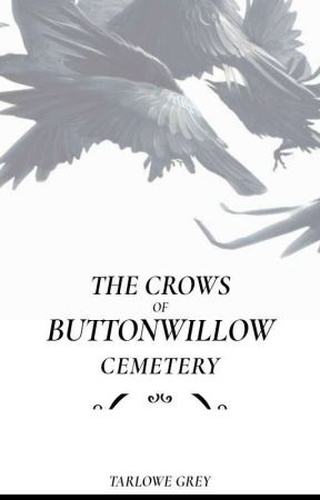 The Crows Of ButtonWillow Cemetery (Frerard)  by TarloweGrey