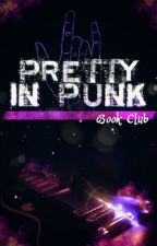 Pretty In Punk Book Club by PrettyInPunkBookClub