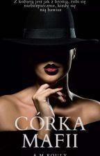 CÓRKA MAFII by AlexandraMroczkowska