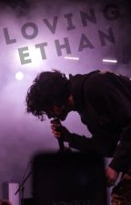 Loving Ethan by kay307