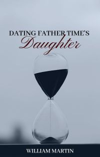 Dating Father Time's Daughter (Book 1) cover