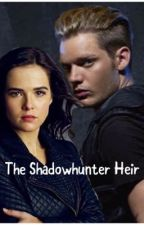 The Shadowhunter Heir by Winter_1027