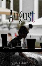 August by sasprp