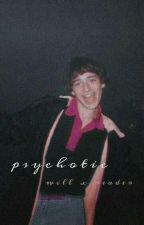 psychotic | will x reader | by itried_okay